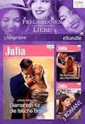 Drei Freundinnen und die große Liebe - 3-teilige Serie - Lynne Graham - E-Book