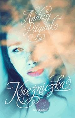 Księżniczka - Andrzej Pilipiuk - ebook
