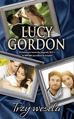 Trzy wesela - Lucy Gordon - ebook