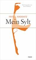 Mein Sylt - Fritz J. Raddatz - E-Book