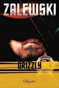 Grizzly - Adam Zalewski - ebook