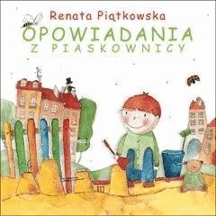 Opowiadania z piaskownicy - Renata Piątkowska - ebook