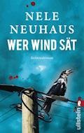 Wer Wind sät - Nele Neuhaus - E-Book