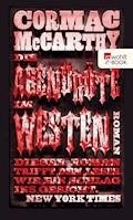 Die Abendröte im Westen - Cormac McCarthy - E-Book