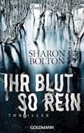 Ihr Blut so rein - Lacey Flint 3 - Sharon Bolton - E-Book