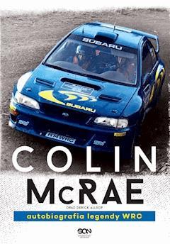 Colin McRae. Autobiografia legendy WRC - Colin McRae - ebook