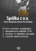 Spółka z o.o. Prawo, zarządzanie, finanse, PR, marketing. Wydanie marzec 2014 r. - Barbara Brózda - ebook