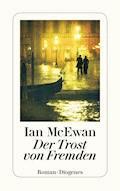 Der Trost von Fremden - Ian McEwan - E-Book