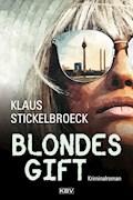 Blondes Gift - Klaus Stickelbroeck - E-Book