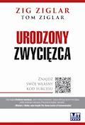 Urodzony zwycięzca - Zig Ziglar, Tom Ziglar - ebook + audiobook