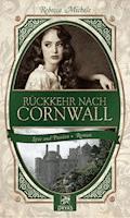 Rückkehr nach Cornwall - Rebecca Michéle - E-Book