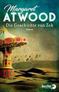 Die Geschichte von Zeb - Margaret Atwood - E-Book