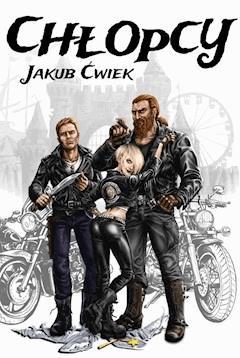 Chłopcy - Jakub Ćwiek - ebook