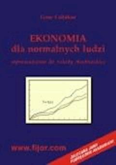 Ekonomia dla normalnych ludzi - wprowadzenie do szkoły austriackiej  - Gene Callahan - ebook