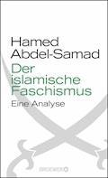 Der islamische Faschismus - Hamed Abdel-Samad - E-Book