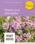 Husten und Schnupfen - Arnold Achmüller - E-Book