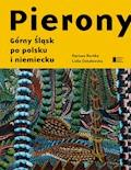 Pierony. Górny Śląsk po polsku i niemiecku. Antologia - Lidia Ostałowska, Dariusz Kortko - ebook