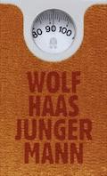 Junger Mann - Wolf Haas - E-Book
