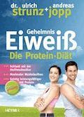 Forever Young - Geheimnis Eiweiß - Ulrich Strunz - E-Book