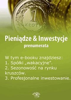 Pieniądze & Inwestycje. Wydanie specjalne czerwiec 2014 r. - Dorota Siudowska-Mieszkowska - ebook