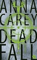 Deadfall - Anna Carey - E-Book + Hörbüch