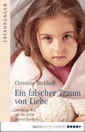 Ein falscher Traum von Liebe - Christine Birkhoff - E-Book