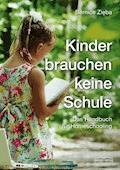 Kinder brauchen keine Schule - Bernice Zi?ba - E-Book