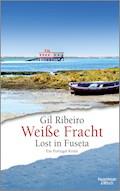 Weiße Fracht - Gil Ribeiro - E-Book
