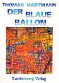 Der blaue Ballon - Thomas Hartmann - E-Book