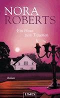 Ein Haus zum Träumen - Nora Roberts - E-Book