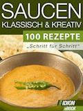 Saucen - Klassisch & Kreativ - E-Book