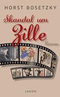 Skandal um Zille - Horst Bosetzky - E-Book