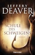 Schule des Schweigens - Jeffery Deaver - E-Book