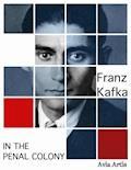 In the Penal Colony - Franz Kafka - ebook