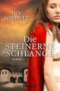 Die steinerne Schlange - Iny Lorentz - E-Book