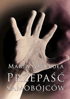 Przepaść samobójców - Marta Grzebuła - ebook
