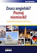 Znasz angielski? Poznaj niemiecki! Kompendium językowo-kulturowe - Anna Jędrzejczyk - ebook