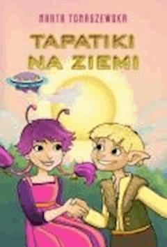 Tapatiki na Ziemi - Marta Tomaszewska - ebook