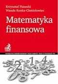 Matematyka finansowa - Krzysztof Piasecki, Wanda Ronka-Chmielowiec - ebook