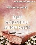 Der Märchenalmanach - Wilhelm Hauff - E-Book