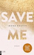XXL-Leseprobe: Save Me - Mona Kasten - E-Book