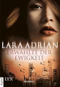 Erwählte der Ewigkeit - Lara Adrian - E-Book