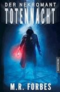 Der Nekromant  - Totennacht - M.R. Forbes - E-Book