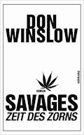 Zeit des Zorns - Savages - Don Winslow - E-Book