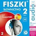 FISZKI audio - j. hiszpański - Słownictwo 2 - Kinga Perczyńska - audiobook