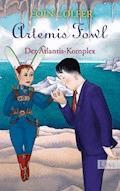 Artemis Fowl - Der Atlantis-Komplex - Eoin Colfer - E-Book