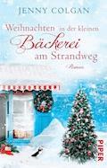 Weihnachten in der kleinen Bäckerei am Strandweg - Jenny Colgan - E-Book