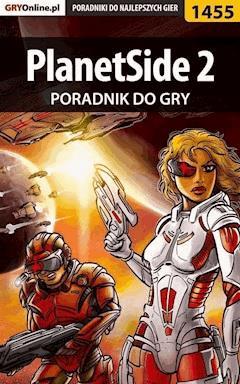 """PlanetSide 2 - poradnik do gry - Kuba """"Zaan"""" Zgierski - ebook"""