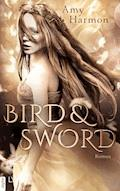 Bird and Sword - Amy Harmon - E-Book