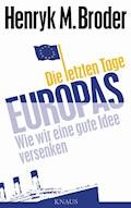 Die letzten Tage Europas - Henryk M. Broder - E-Book